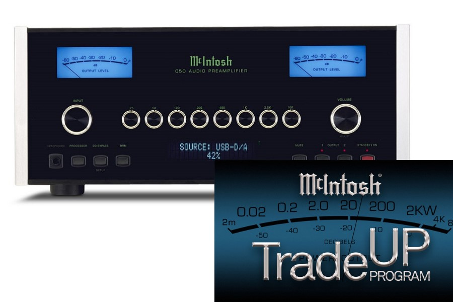 TradeUp for a Revamp of Your McIntosh Audio System